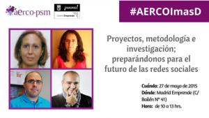 Investigación, Innovación y proyectos chulos en el próximo evento de AERCO-PSM en Madrid